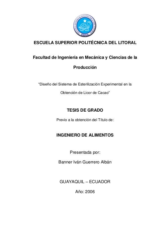 ESCUELA SUPERIOR POLITÉCNICA DEL LITORALFacultad de Ingeniería en Mecánica y Ciencias de la                      Producció...