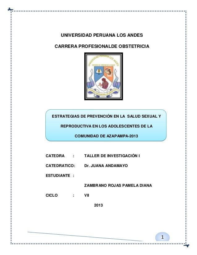 UNIVERSIDAD PERUANA LOS ANDES CARRERA PROFESIONALDE OBSTETRICIA  ESTRATEGIAS DE PREVENCIÓN EN LA SALUD SEXUAL Y REPRODUCTI...