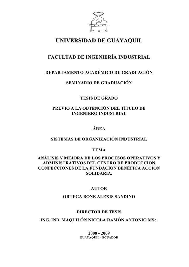 UNIVERSIDAD DE GUAYAQUIL   FACULTAD DE INGENIERÍA INDUSTRIAL  DEPARTAMENTO ACADÉMICO DE GRADUACIÓN          SEMINARIO DE G...