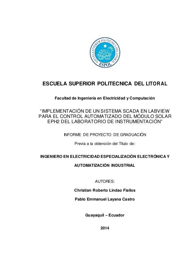 """ESCUELA SUPERIOR POLITECNICA DEL LITORAL Facultad de Ingeniería en Electricidad y Computación """"IMPLEMENTACIÓN DE UN SISTEM..."""