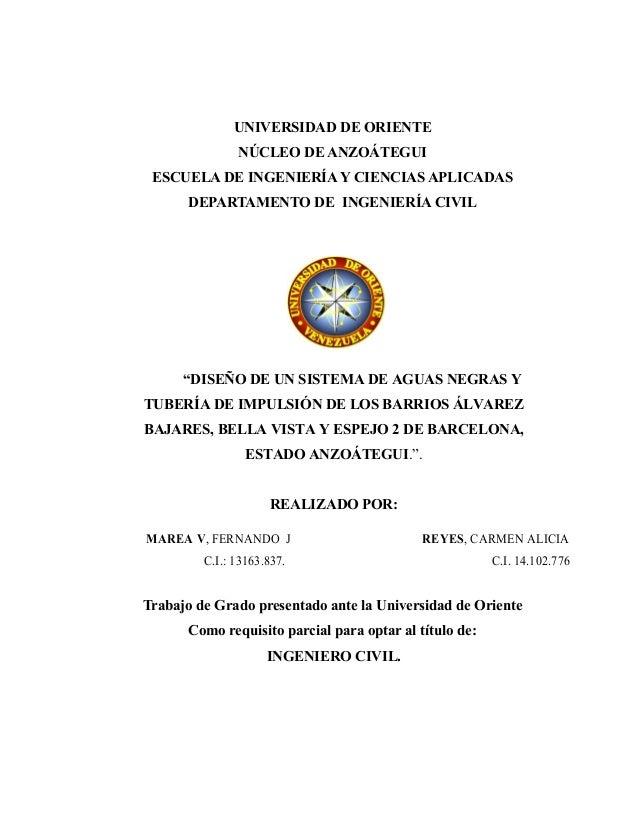 """UNIVERSIDAD DE ORIENTE NÚCLEO DE ANZOÁTEGUI ESCUELA DE INGENIERÍA Y CIENCIAS APLICADAS DEPARTAMENTO DE INGENIERÍA CIVIL """"D..."""