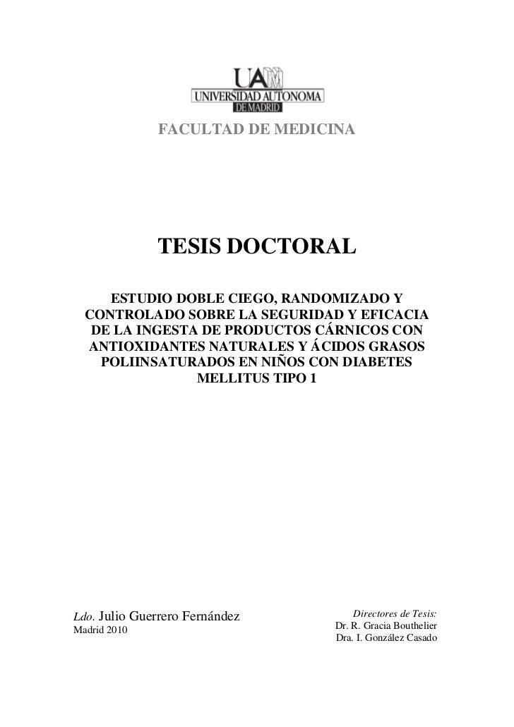 FACULTAD DE MEDICINA              TESIS DOCTORAL     ESTUDIO DOBLE CIEGO, RANDOMIZADO Y  CONTROLADO SOBRE LA SEGURIDAD Y E...
