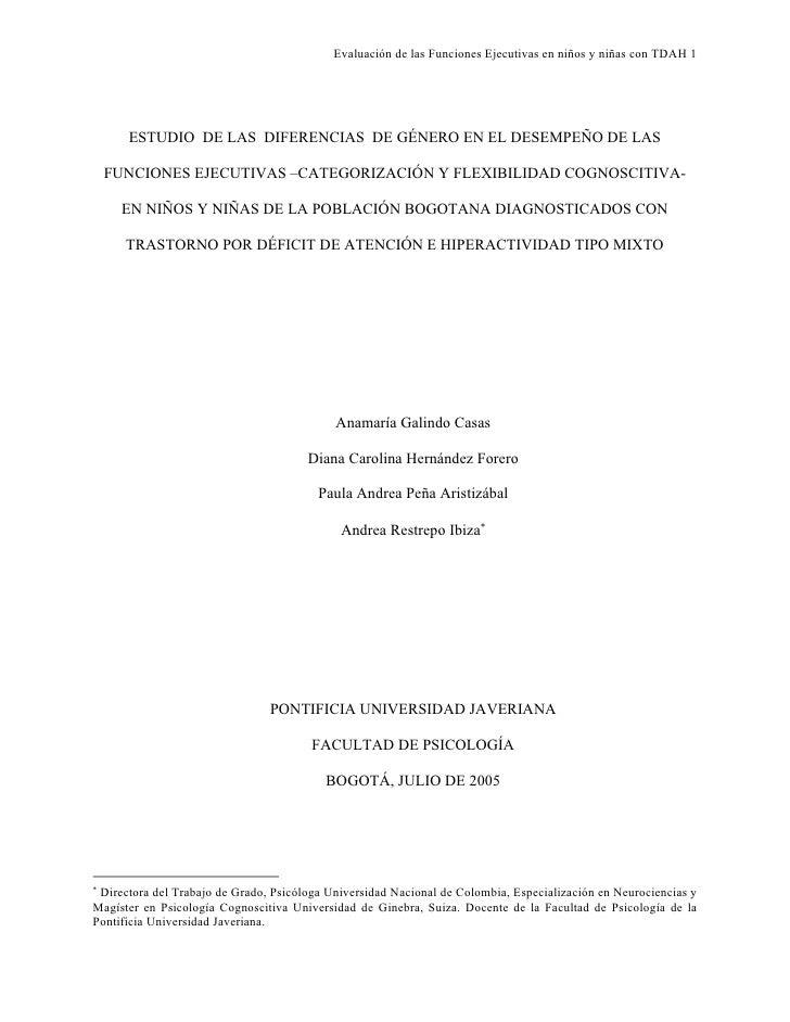 Evaluación de las Funciones Ejecutivas en niños y niñas con TDAH 1      ESTUDIO DE LAS DIFERENCIAS DE GÉNERO EN EL DESEMPE...