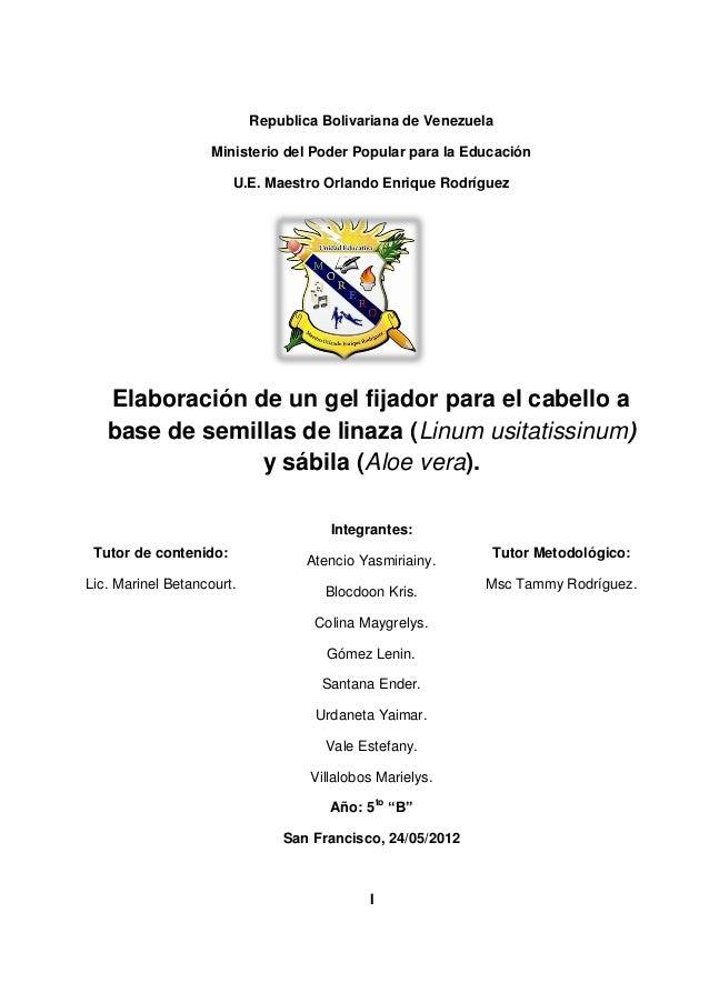 Republica Bolivariana de Venezuela Ministerio del Poder Popular para la Educación U.E. Maestro Orlando Enrique Rodríguez E...