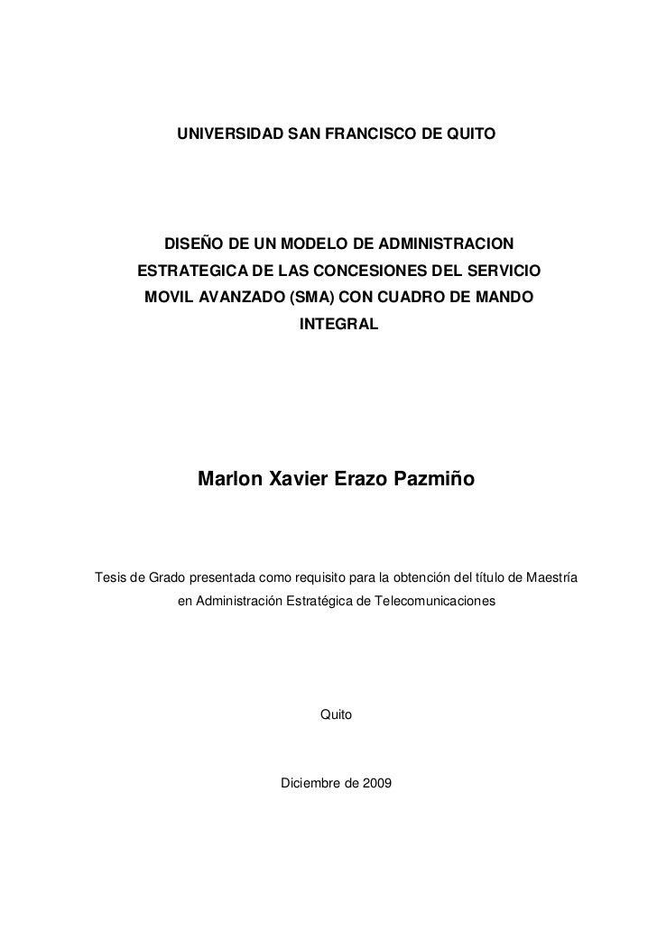 UNIVERSIDAD SAN FRANCISCO DE QUITO           DISEÑO DE UN MODELO DE ADMINISTRACION       ESTRATEGICA DE LAS CONCESIONES DE...