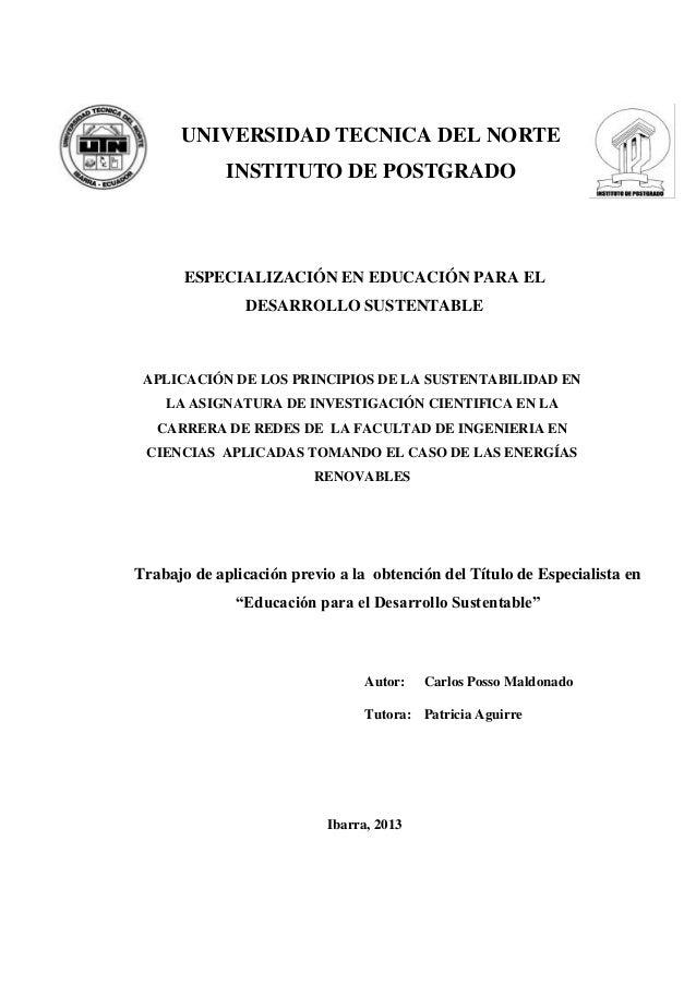 ESPECIALIZACIÓN EN EDUCACIÓN PARA EL DESARROLLO SUSTENTABLE APLICACIÓN DE LOS PRINCIPIOS DE LA SUSTENTABILIDAD EN LA ASIGN...