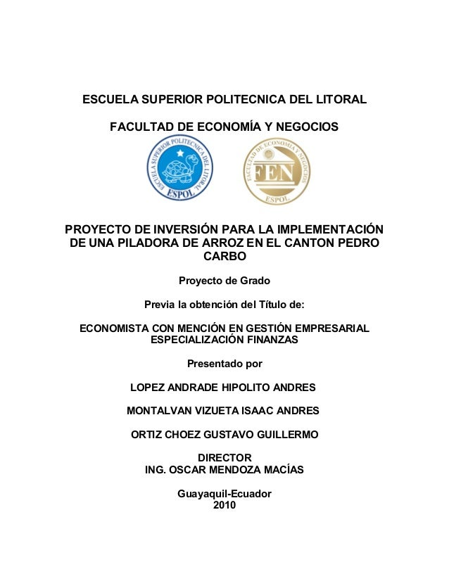ESCUELA SUPERIOR POLITECNICA DEL LITORAL FACULTAD DE ECONOMÍA Y NEGOCIOS PROYECTO DE INVERSIÓN PARA LA IMPLEMENTACIÓN DE U...
