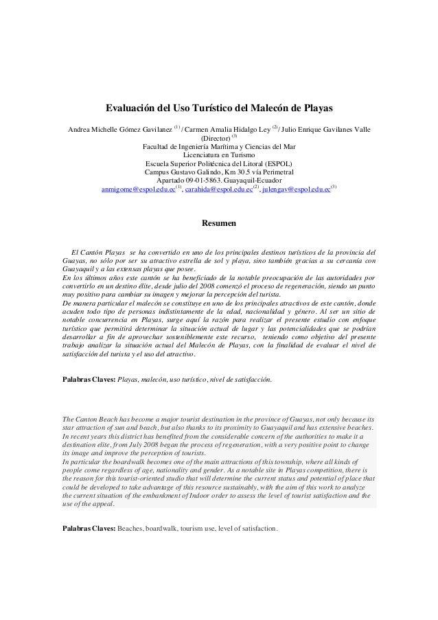 Evaluación del Uso Turístico del Malecón de Playas Andrea Michelle Gómez Gavilanez (1) / Carmen Amalia Hidalgo Ley (2) / J...