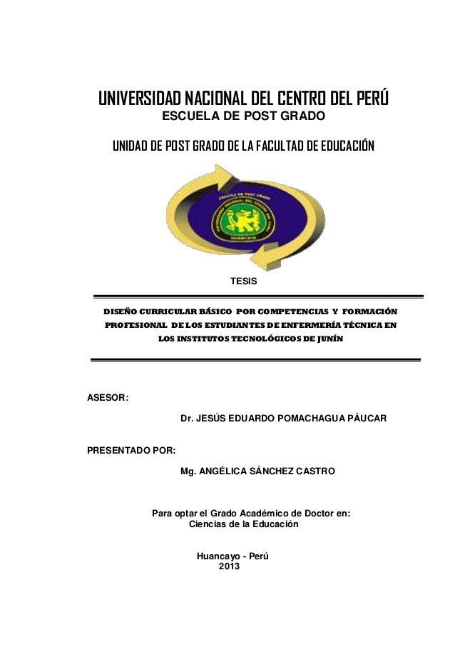 UNIVERSIDAD NACIONAL DEL CENTRO DEL PERÚ ESCUELA DE POST GRADO UNIDAD DE POST GRADO DE LA FACULTAD DE EDUCACIÓN TESIS DISE...