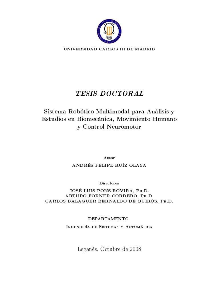 UNIVERSIDAD CARLOS III DE MADRID           TESIS DOCTORAL Sistema Robótico Multimodal para Análisis yEstudios en Biomecáni...