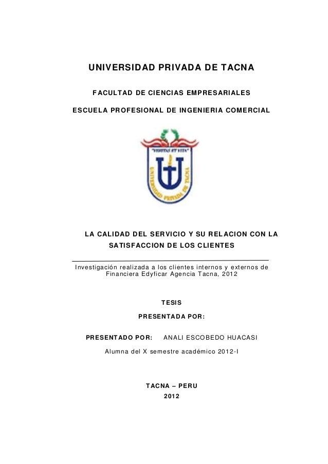UNIVERSIDAD PRIVADA DE TACNA FACULTAD DE CIENCI AS EMPRES ARI ALES ESCUELA PROFESIONAL DE INGENIERI A COMERCI AL  LA CALID...