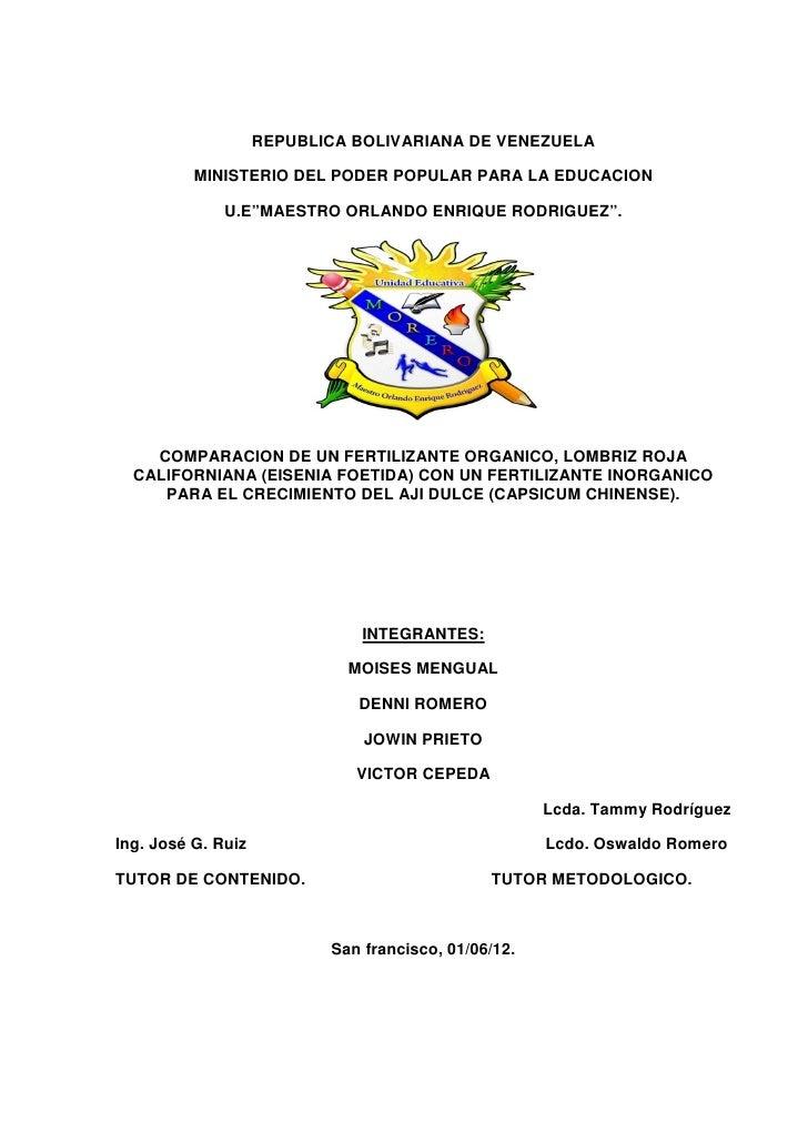 COMPARACIÓN DE UN FERTILIZANTE ORGANICO, LOMBRIZ ROJA CALIFORNIANA (