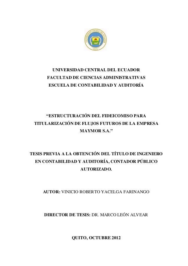 """UNIVERSIDAD CENTRAL DEL ECUADORFACULTAD DE CIENCIAS ADMINISTRATIVASESCUELA DE CONTABILIDAD Y AUDITORÍA""""ESTRUCTURACIÓN DEL ..."""