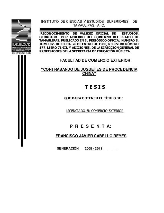 INSTITUTO DE CIENCIAS Y ESTUDIOS SUPERIORES DE TAMAULIPAS, A. C. RECONOCIMIENTO DE VALIDEZ OFICIAL DE ESTUDIOS, OTORGADO P...