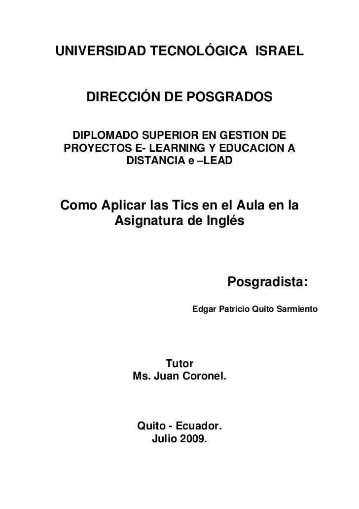 UNIVERSIDAD TECNOLÓGICA ISRAEL       DIRECCIÓN DE POSGRADOS    DIPLOMADO SUPERIOR EN GESTION DE  PROYECTOS E- LEARNING Y E...