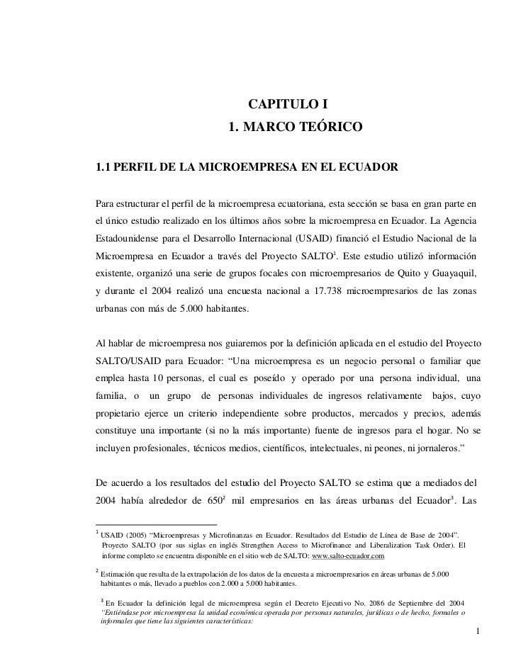 CAPITULO I                                              1. MARCO TEÓRICO1.1 PERFIL DE LA MICROEMPRESA EN EL ECUADORPara es...