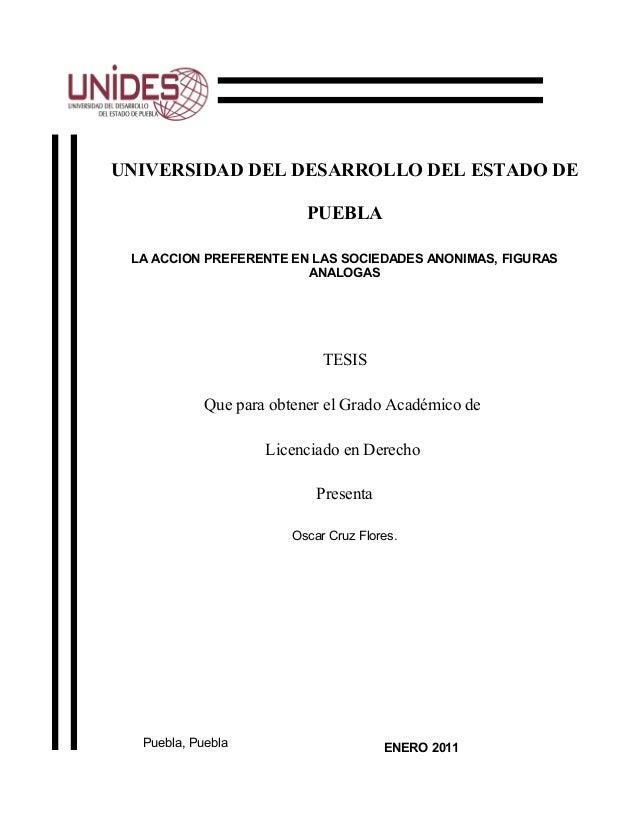 UNIVERSIDAD DEL DESARROLLO DEL ESTADO DE                          PUEBLA LA ACCION PREFERENTE EN LAS SOCIEDADES ANONIMAS, ...