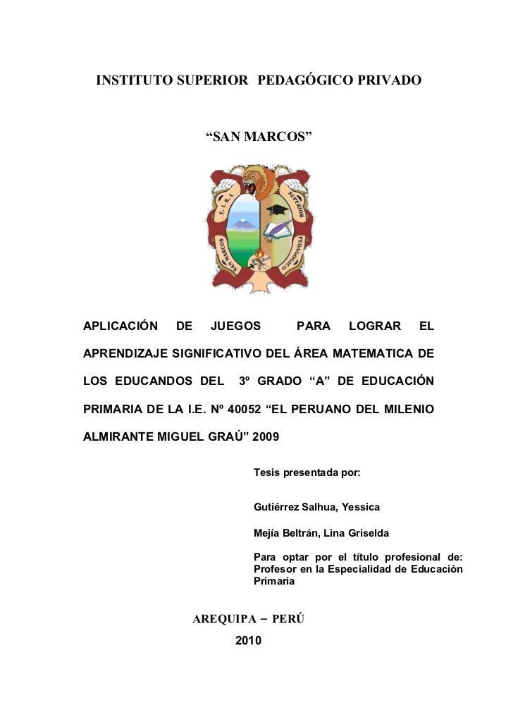 """INSTITUTO SUPERIOR PEDAGÓGICO PRIVADO                      """"SAN MARCOS""""     APLICACIÓN   DE   JUEGOS         PARA       LO..."""