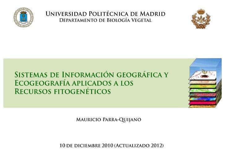 Fenotipo = Genotipo + Ambiente + (G x A)