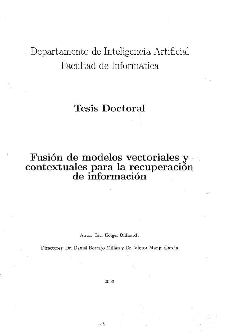 Departamento de Inteligencia Artificial        Facultad de Informática                  Tesis Doctoral Fusión de modelos v...