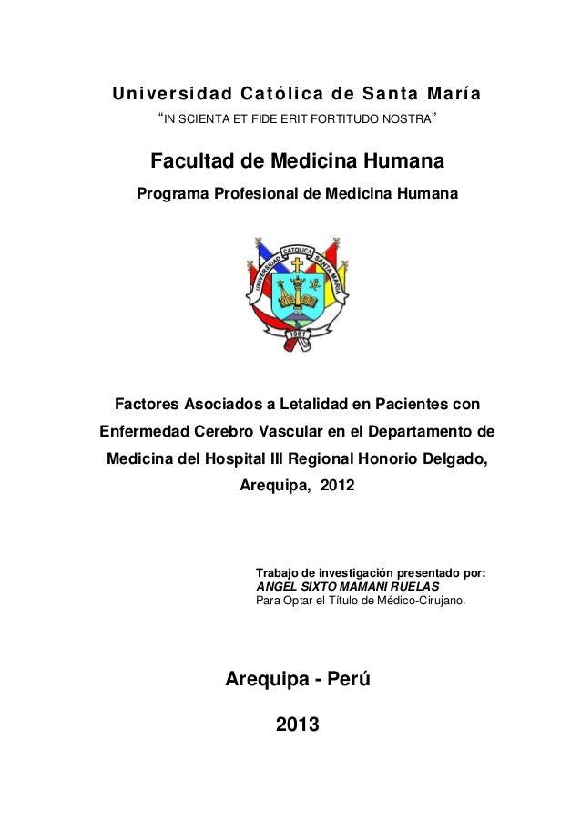 Factores Asociados a Letalidad en Pacientes con Enfermedad Cerebro Vascular en el Departamento de Medicina del Hospital III Regional Honorio Delgado, Arequipa,  2012