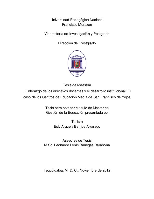 1 Universidad Pedagógica Nacional Francisco Morazán Vicerectoría de Investigación y Postgrado Dirección de Postgrado Tesis...