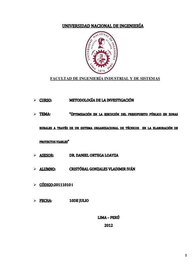 UNIVERSIDAD NACIONAL DE INGENIERÍA        FACULTAD DE INGENIERÍA INDUSTRIAL Y DE SISTEMAS CURSO:               METODOLOGÍ...
