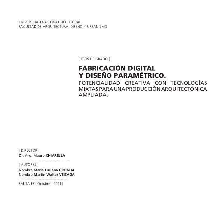 UNIVERSIDAD NACIONAL DEL LITORALFACULTAD DE ARQUITECTURA, DISEÑO Y URBANISMO                               [ tesis de grad...