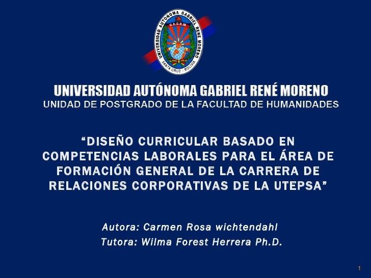 """"""" DISEÑO CURRICULAR BASADO EN COMPETENCIAS LABORALES PARA EL ÁREA DE FORMACIÓN GENERAL DE LA CARRERA DE RELACIONES CORPORA..."""