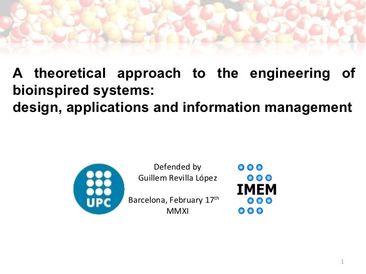 A theoretical approach to the engineering of bioinspired systems:  design, applications and information management Defende...