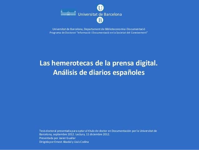 Javier Guallar. Las hemerotecas de la prensa digital. Análisis de diarios españoles
