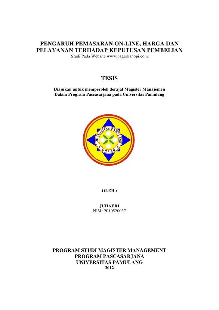 PENGARUH PEMASARAN ON-LINE, HARGA DAN    PELAYANAN TERHADAP KEPUTUSAN PEMBELIAN               (Studi Pada Website www.paga...