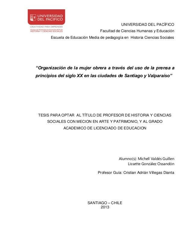 UNIVERSIDAD DEL PACÍFICO Facultad de Ciencias Humanas y Educación Escuela de Educación Media de pedagogía en Historia Cien...