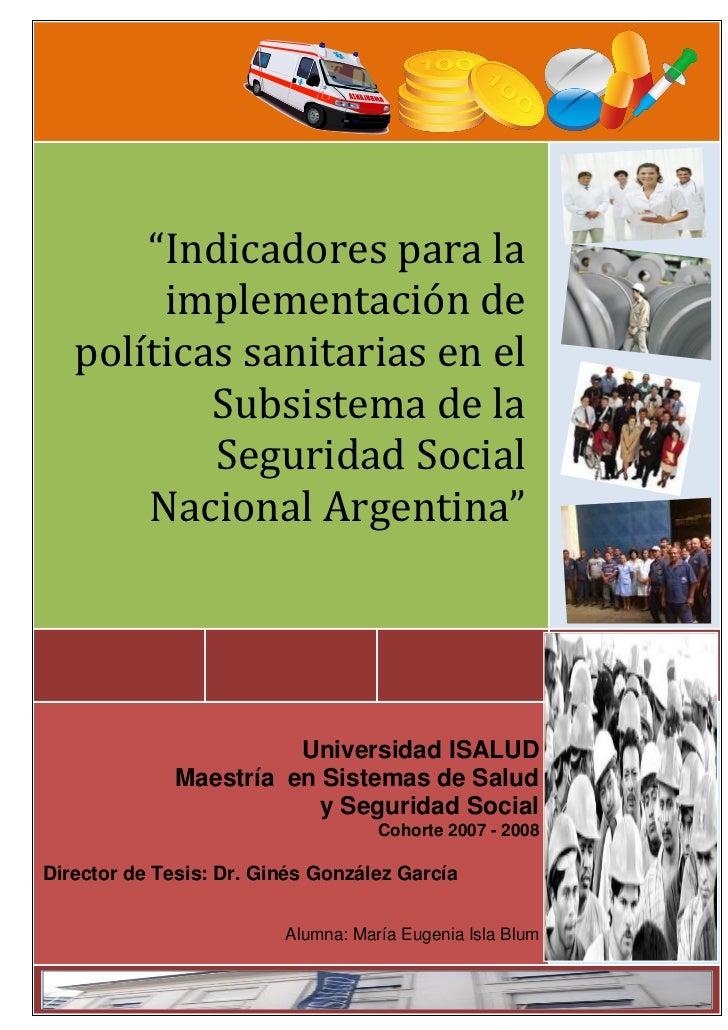 """""""Indicadores para la        implementación de   políticas sanitarias en el           Subsistema de la           Seguridad ..."""
