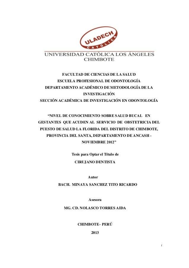 i  FACULTAD DE CIENCIAS DE LA SALUD  ESCUELA PROFESIONAL DE ODONTOLOGÍA  DEPARTAMENTO ACADÉMICO DE METODOLOGÍA DE LA INVES...