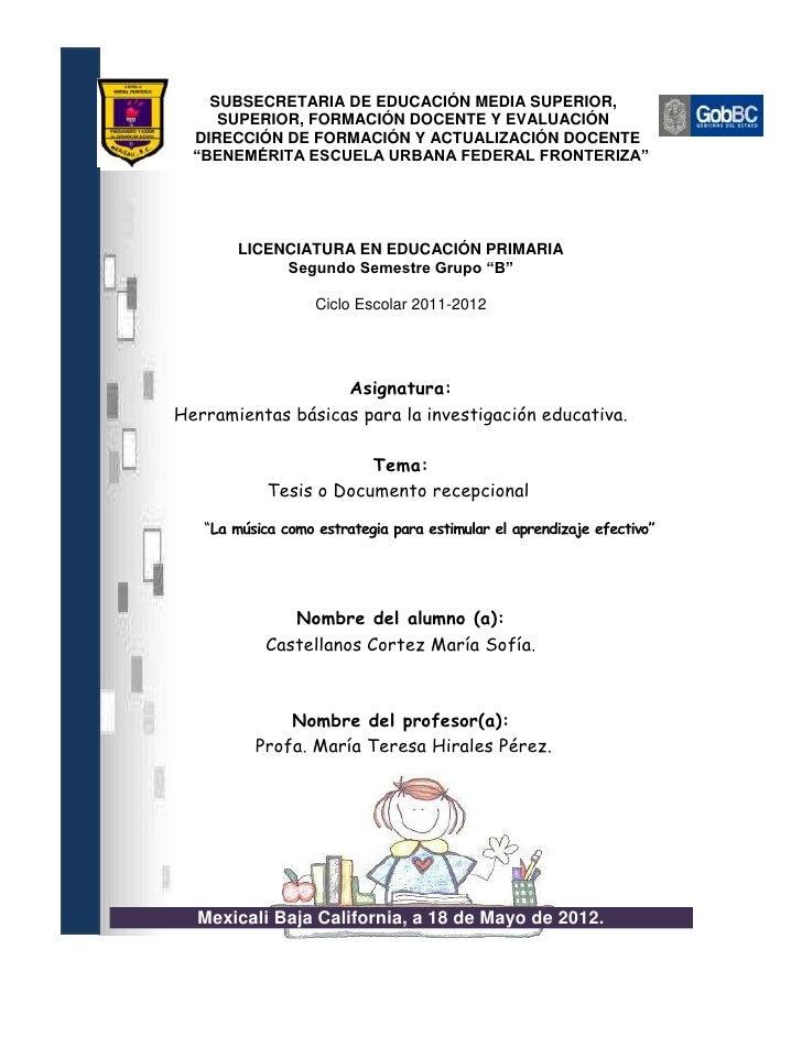 Tesis o documento recepcional la música como estrategia para estimular el aprendizaje efectivo