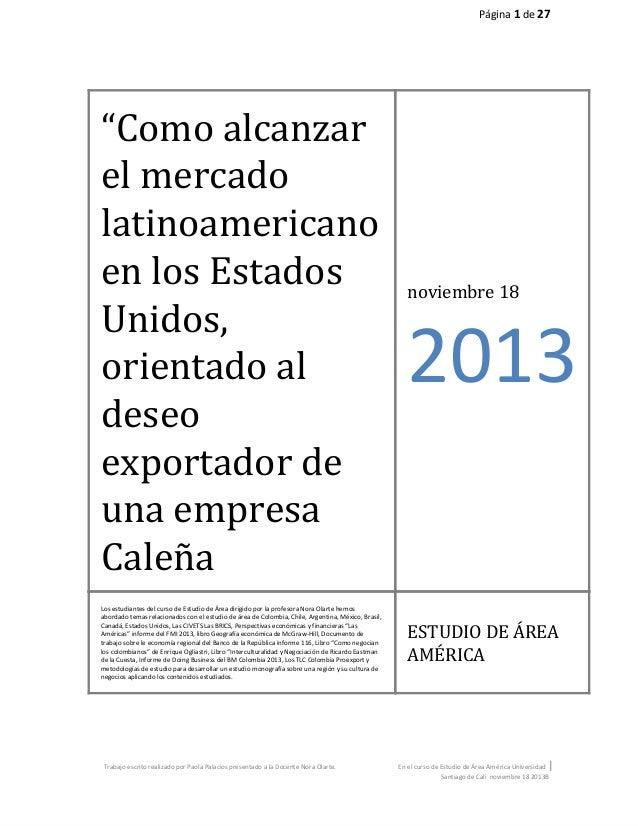 Tesis parte 2 estudio de área 1 Como alcanzar el mercado el mercado hispanoamericano de Estados Unidos orientado a la intelectualidad