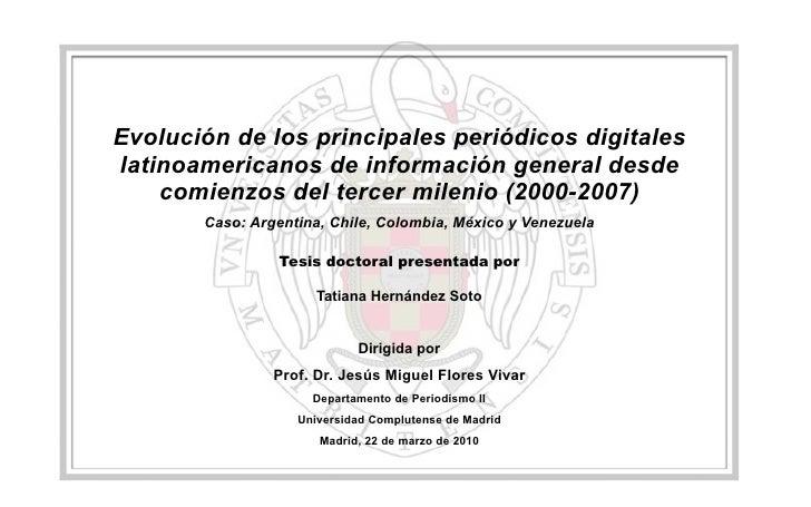 Evolución de los principales periódicos digitales latinoamericanos de información general desde     comienzos del tercer m...