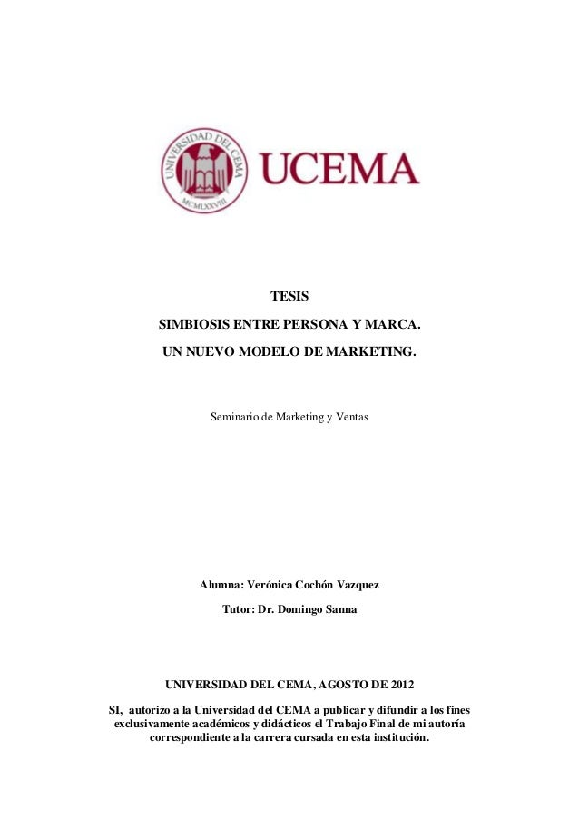 TESIS         SIMBIOSIS ENTRE PERSONA Y MARCA.          UN NUEVO MODELO DE MARKETING.                    Seminario de Mark...
