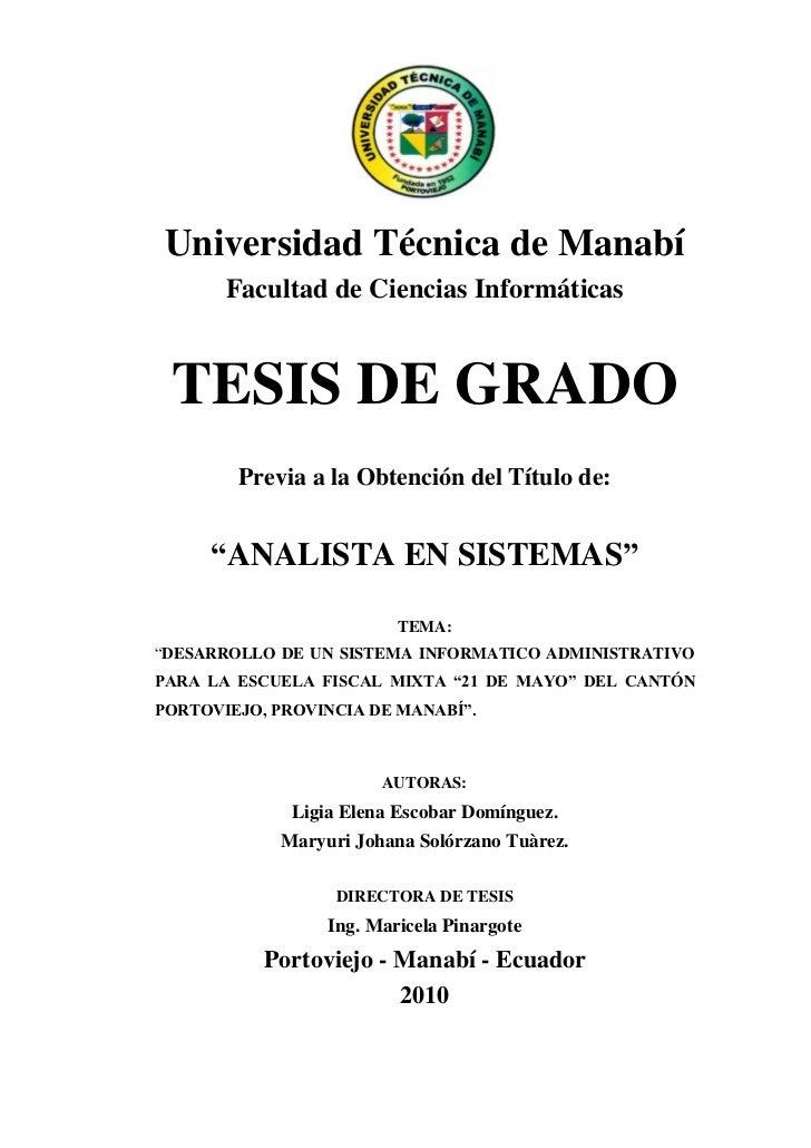 Universidad Técnica de Manabí       Facultad de Ciencias Informáticas TESIS DE GRADO        Previa a la Obtención del Títu...