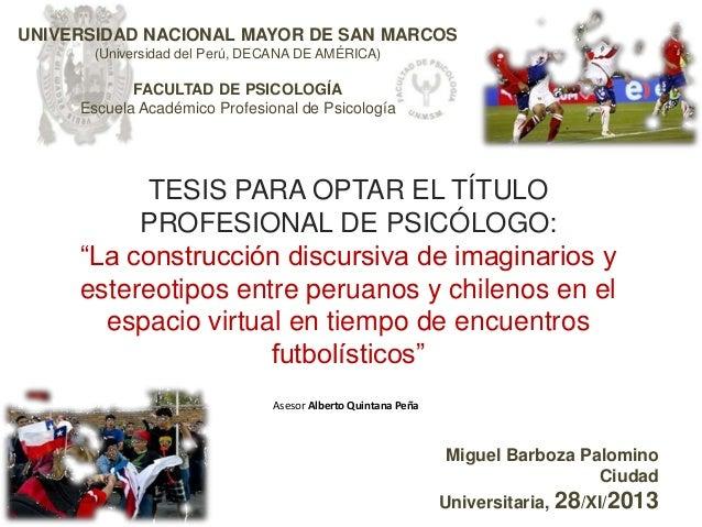 UNIVERSIDAD NACIONAL MAYOR DE SAN MARCOS (Universidad del Perú, DECANA DE AMÉRICA)  FACULTAD DE PSICOLOGÍA Escuela Académi...