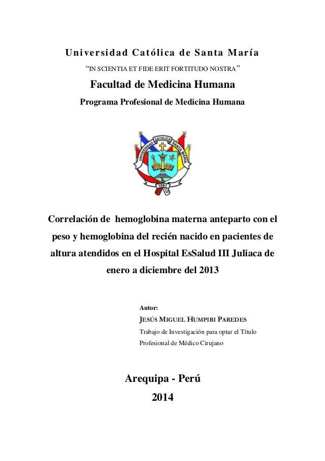 """Universidad Católica de Santa María """"IN SCIENTIA ET FIDE ERIT FORTITUDO NOSTRA"""" Facultad de Medicina Humana Programa Profe..."""