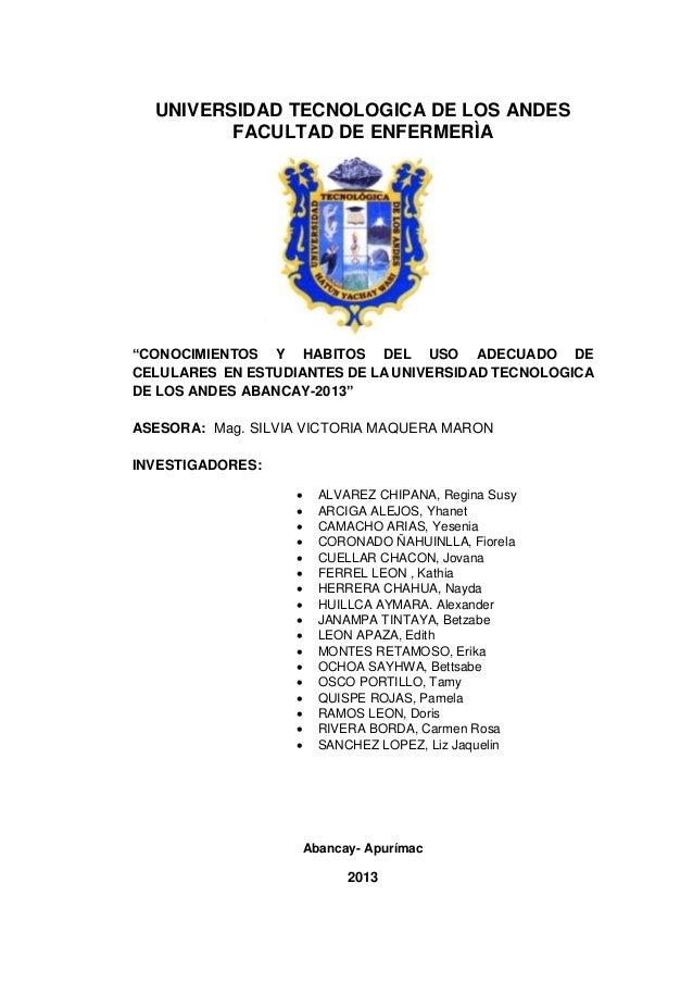 """Tesina: """"CONOCIMIENTOS Y HABITOS DEL USO ADECUADO DE CELULARES  EN ESTUDIANTES DE LA UNIVERSIDAD TECNOLOGICA DE LOS ANDES ABANCAY-2013"""""""