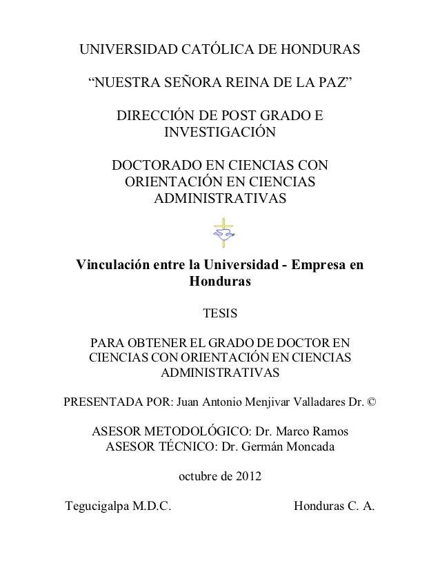 """UNIVERSIDAD CATÓLICA DE HONDURAS    """"NUESTRA SEÑORA REINA DE LA PAZ""""         DIRECCIÓN DE POST GRADO E              INVEST..."""