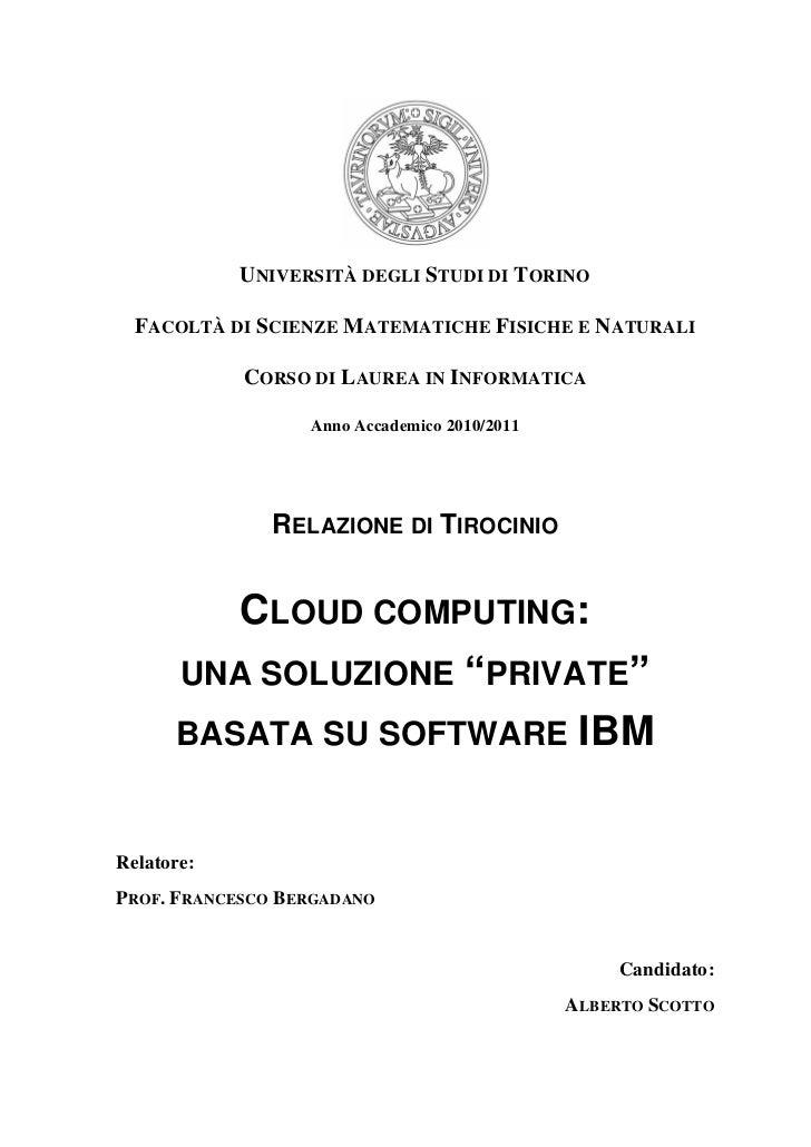 """Cloud Computing: Una Soluzione """"Private"""" Basata Su Software IBM (Tesi di laurea di Alberto Scotto)"""