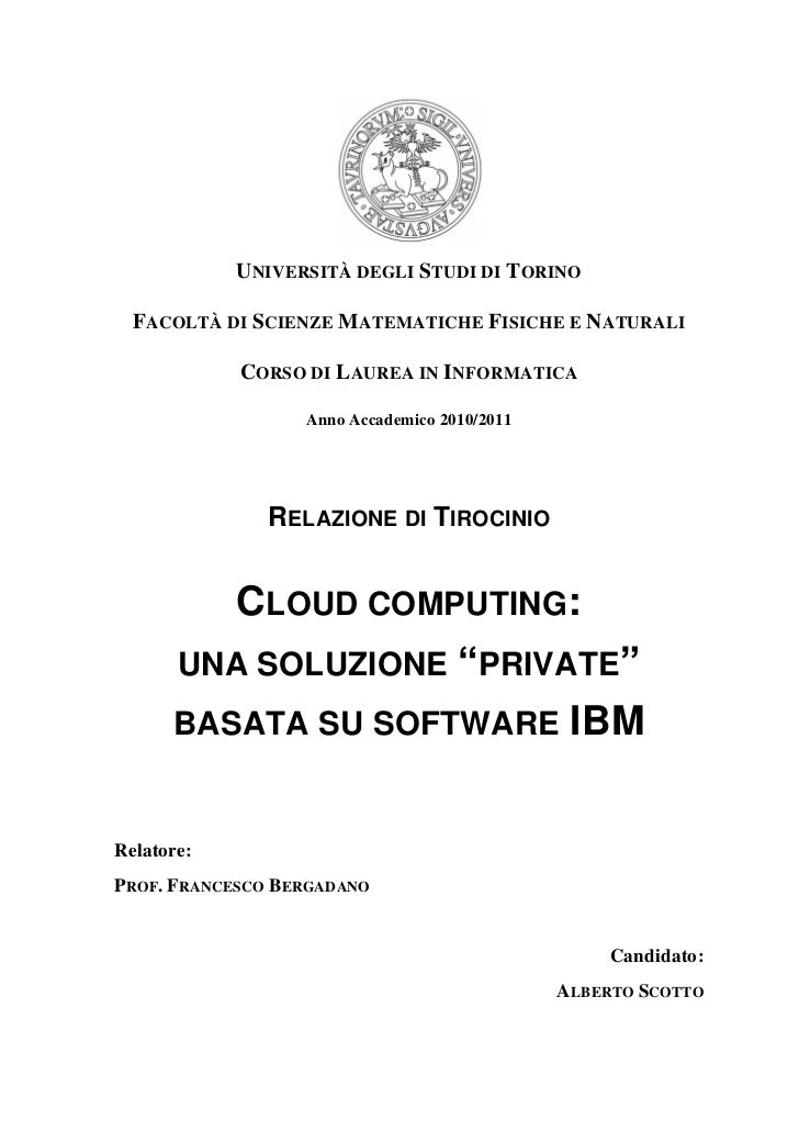 "Cloud Computing: Una Soluzione ""Private"" Basata Su Software IBM (Tesi di laurea di Alberto Scotto)"