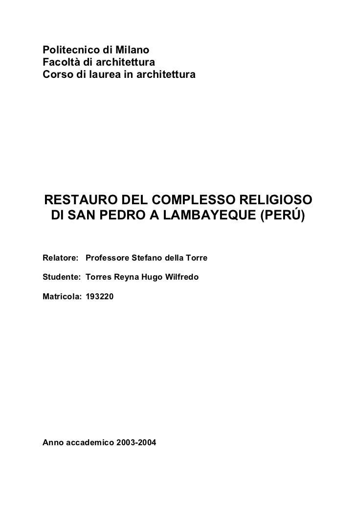 RESTAURO COMPLESSO RELIGIOSO DI SAN PEDRO A LAMBAYEQUE - PERU