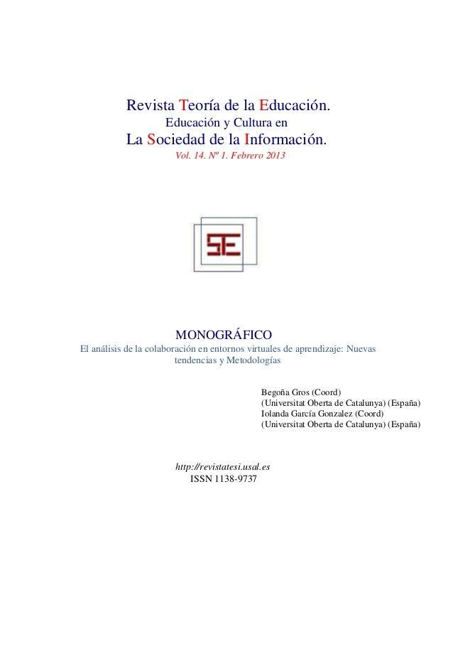 Revista Teoría de la Educación.                     Educación y Cultura en           La Sociedad de la Información.       ...