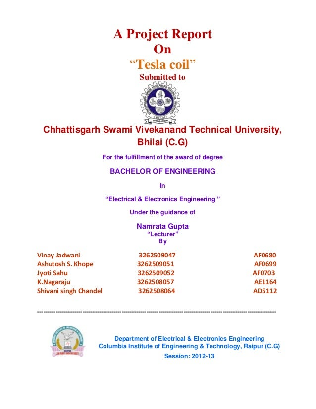 "A Project Report On ""Tesla coil"" Submitted to Chhattisgarh Swami Vivekanand Technical University, Bhilai (C.G) For the ful..."