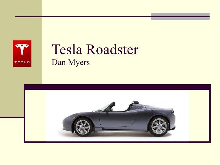 Tesla Roadster Dan Myers